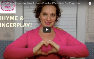 """Have A Heart"" – Short & Sweet Preschool Fingerplay for Valentine's Day"