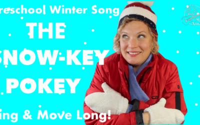 The Snow-key Pokey! Preschool Winter Fun!