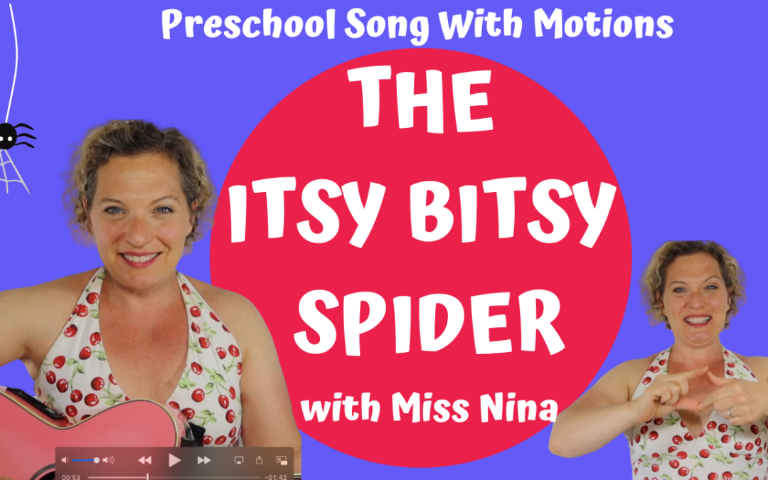 The Itsy Bitsy Spider | Preschool Song & Hand Motions with Miss Nina