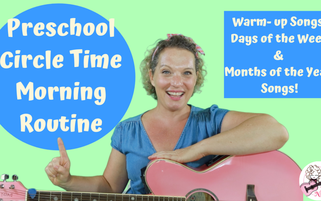 Preschool Circle Time Morning Routine | Warm Up Songs, Days of the Week & Months of The Year Songs