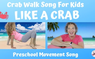 Like A Crab! Crab Walk Song For Preschool Kids & Toddlers