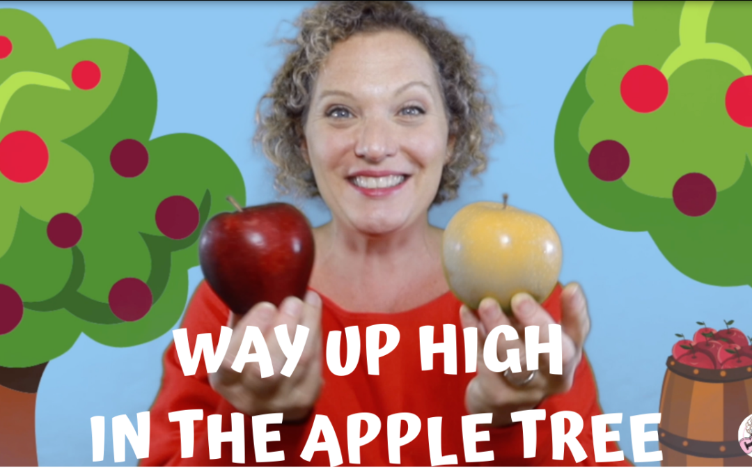 Way Up High In The Apple Tree | Preschool Apple Song for Kids with Motions